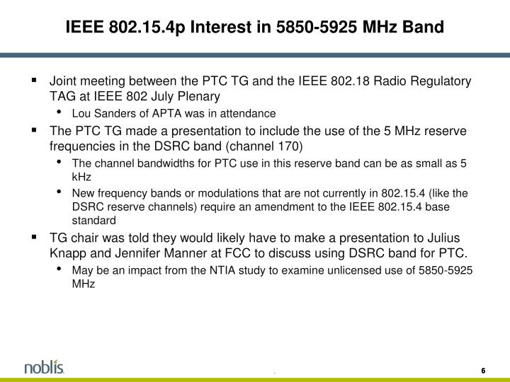 IEEE 802.15.4p Interest in 5850-5925 MHz Band