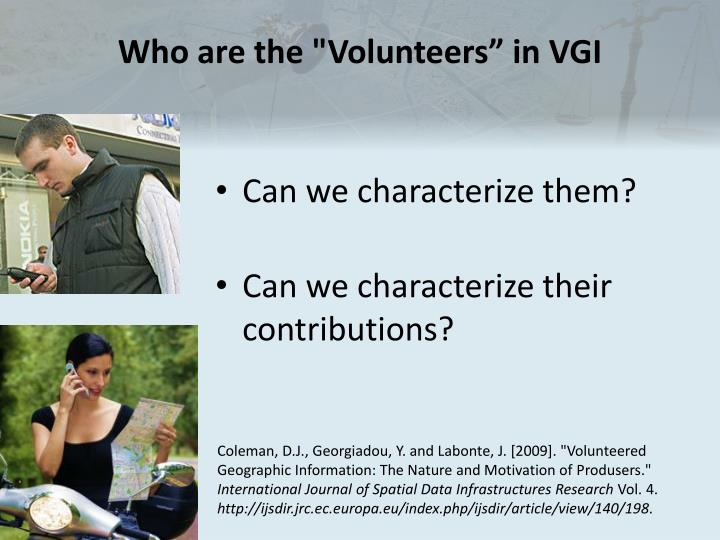 "Who are the ""Volunteers"" in VGI"