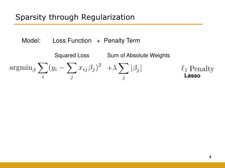 Sparsity through Regularization