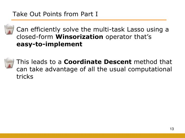 Can efficiently solve the multi-task Lasso using a closed-form