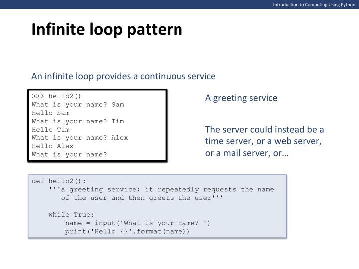 Infinite loop pattern