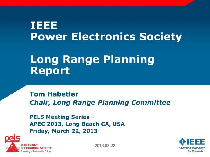 Ieee power electronics society long range planning report