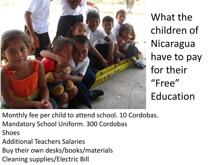 "What the children of Nicaragua have to pay for their ""Free"" Education"