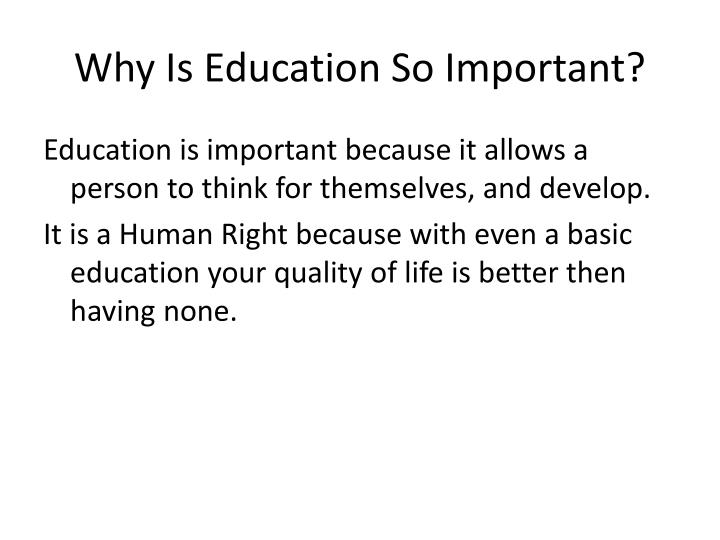 Why Is Education So Important?