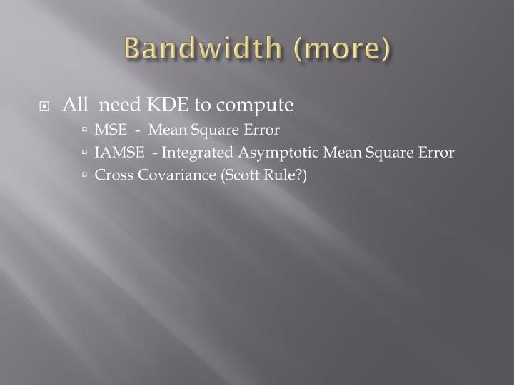 Bandwidth (more)