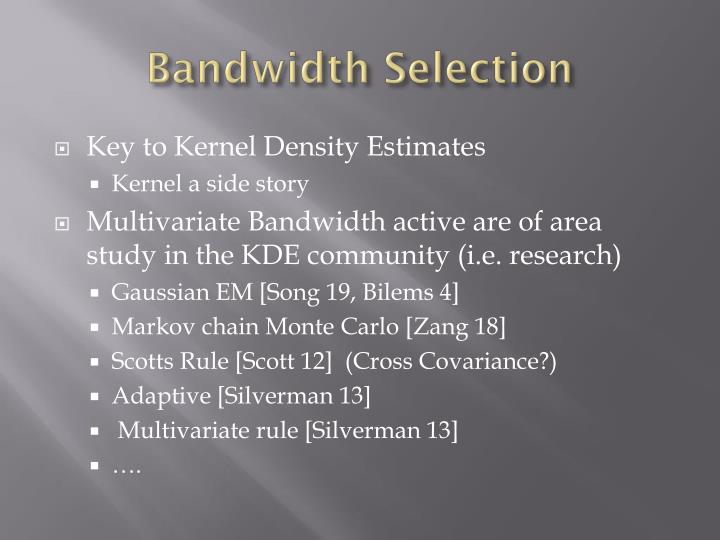Bandwidth Selection