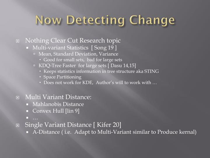 Now Detecting Change