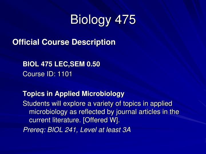 Biology 475