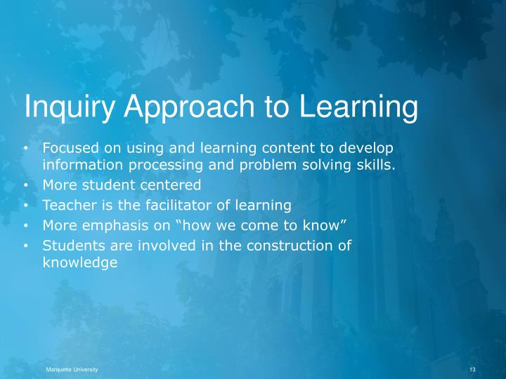 Inquiry Approach to Learning