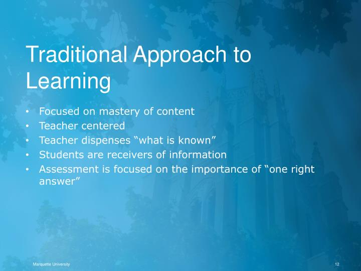 Traditional Approach to Learning