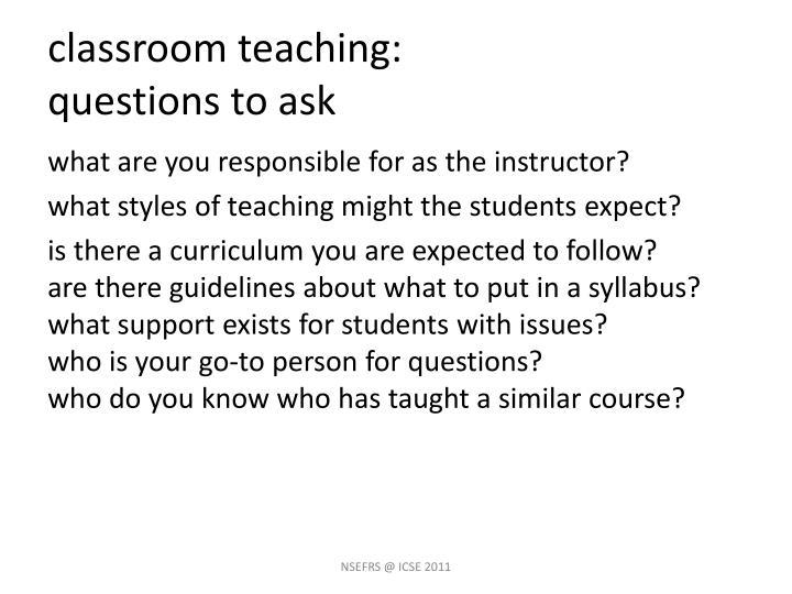 classroom teaching: