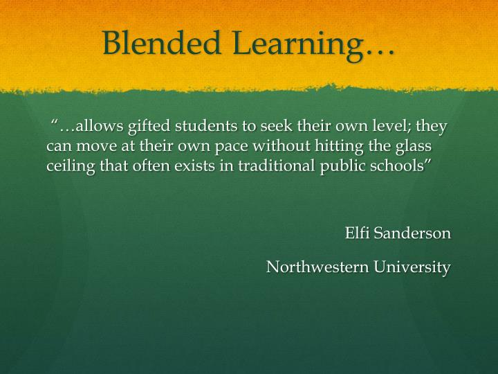 Blended Learning…