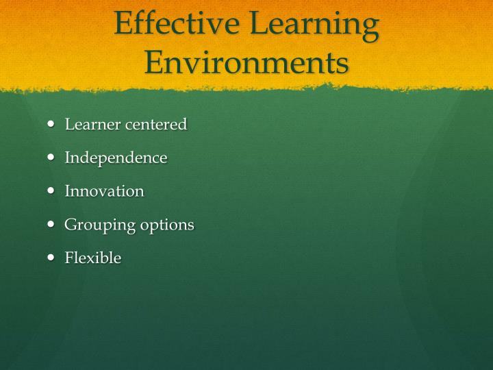 Effective Learning Environments