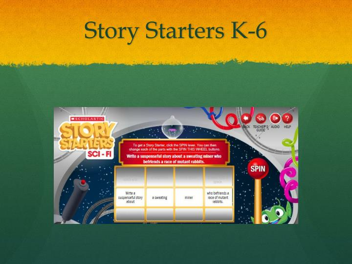 Story Starters K-6