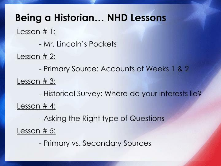 Being a Historian… NHD Lessons