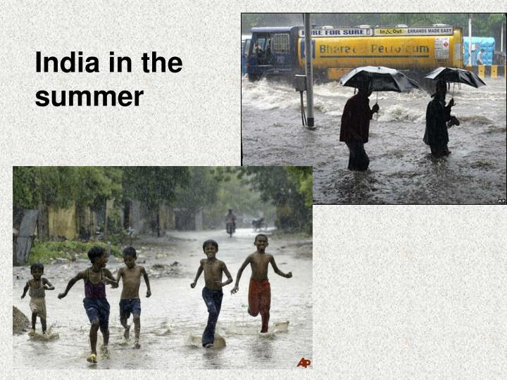 India in the summer