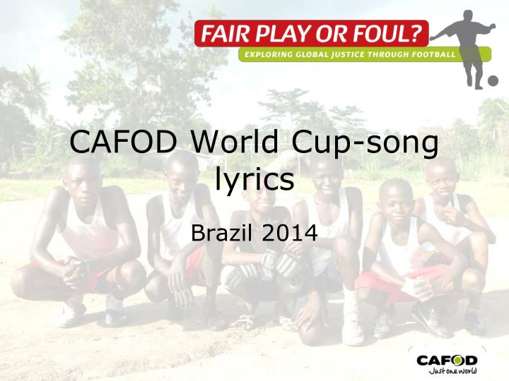 Cafod world cup song lyrics
