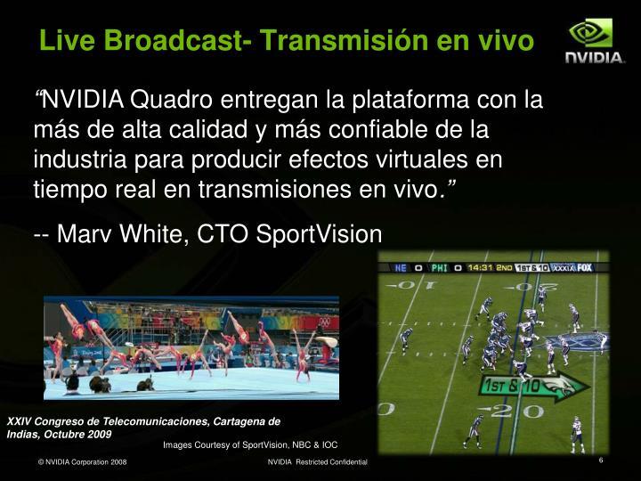 Live Broadcast-