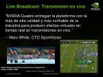 live broadcast transmisi n en vivo