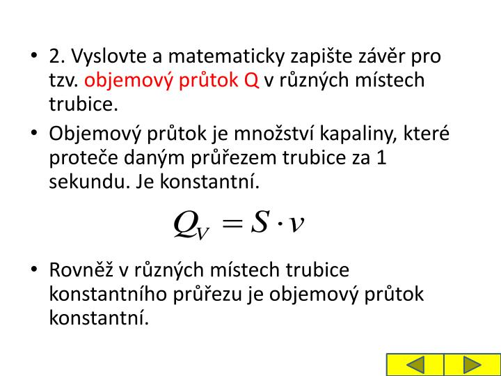 2. Vyslovte a matematicky zapite zvr pro tzv.