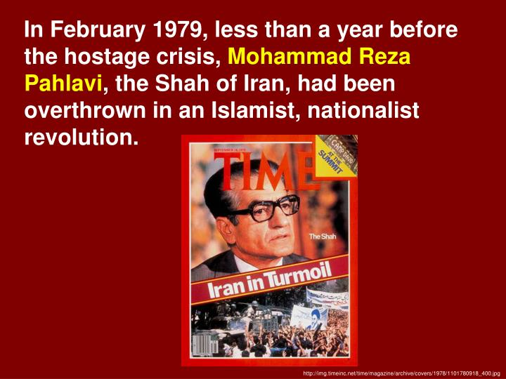 In February 1979, less than a year before the hostage crisis,