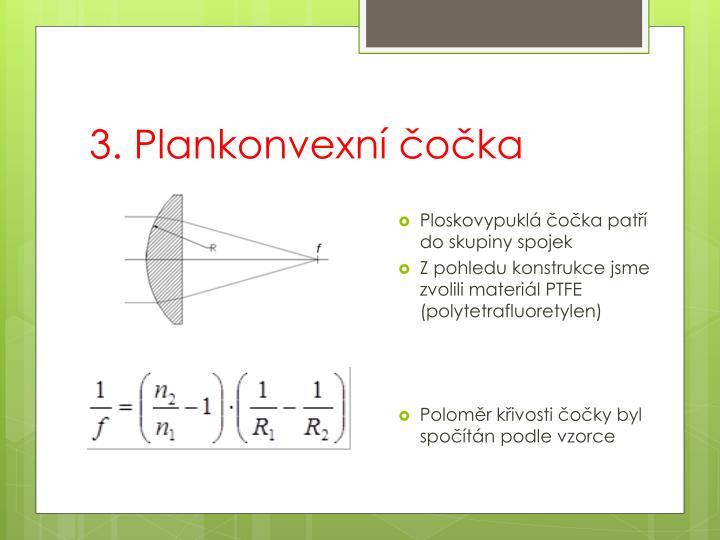 3. Plankonvexní čočka