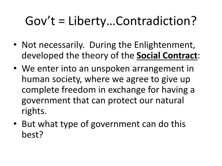 Gov't = Liberty…Contradiction?