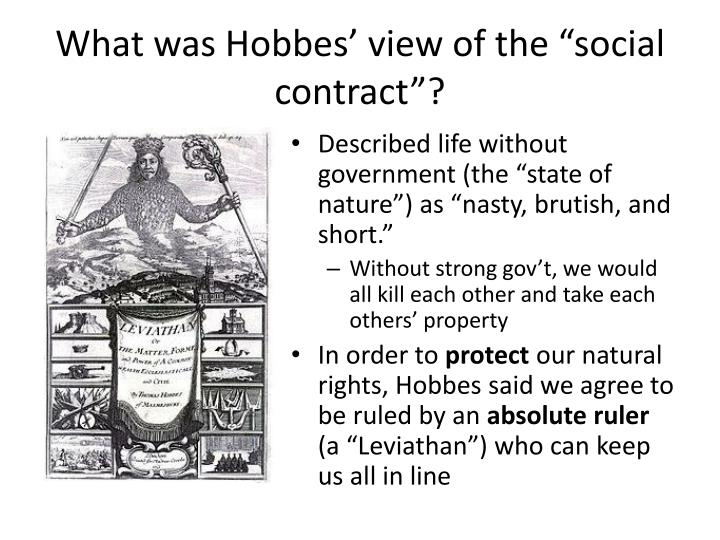"What was Hobbes' view of the ""social contract""?"