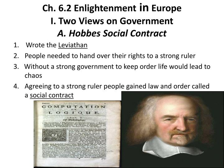 Ch 6 2 enlightenment in europe i two views on government a hobbes social contract