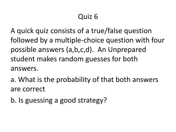Quiz 6