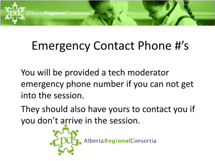 Emergency Contact Phone #'s