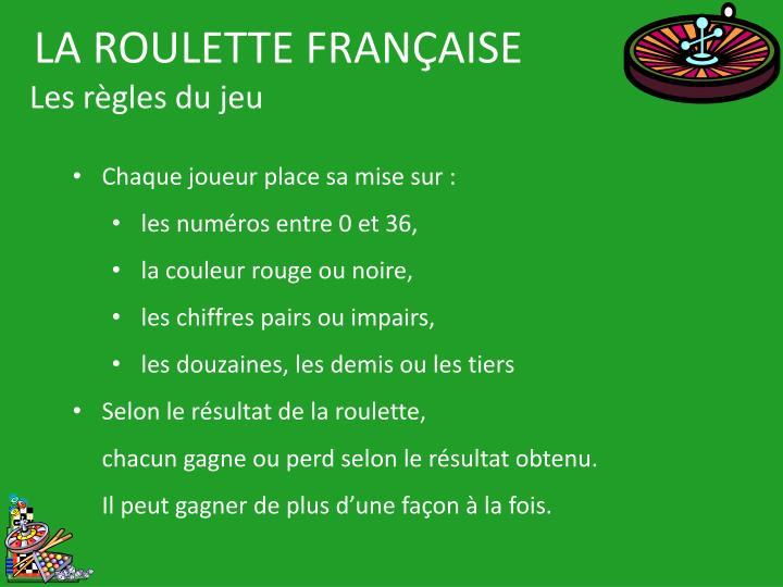 LA ROULETTE FRANÇAISE