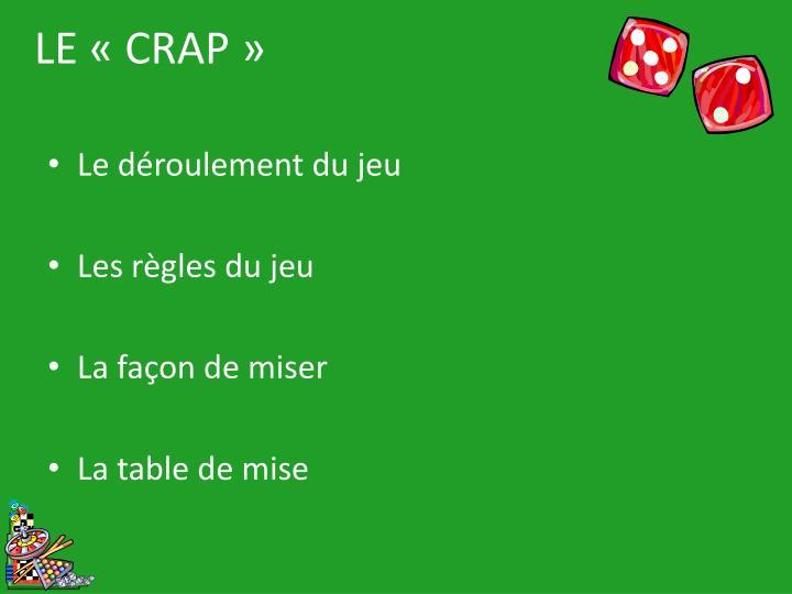 LE «CRAP»