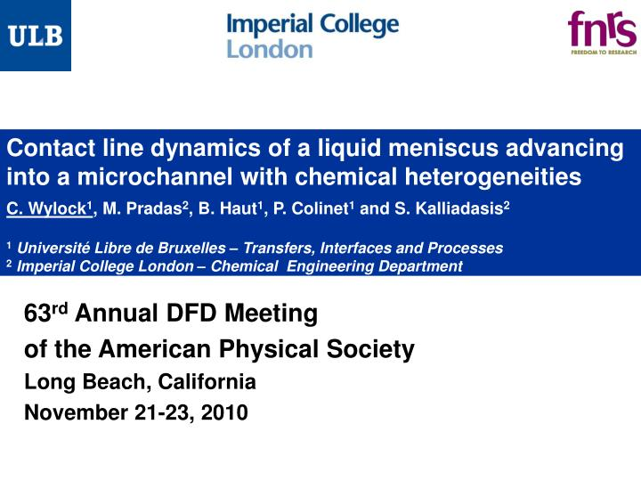 63 rd annual dfd meeting of the american physical society long beach california november 21 23 2010