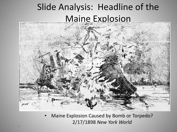Slide Analysis:  Headline of the Maine Explosion