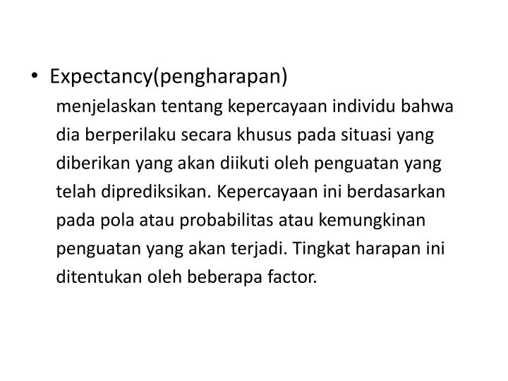 Expectancy(pengharapan)