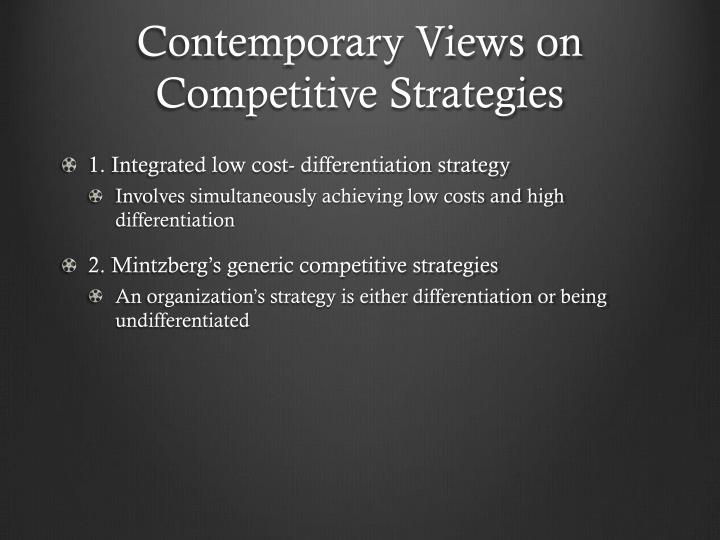 Contemporary Views on Competitive Strategies