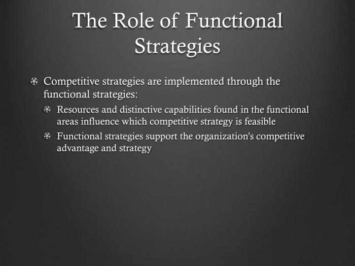 The Role of Functional Strategies