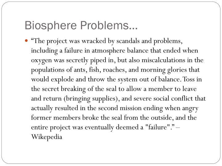 Biosphere Problems…