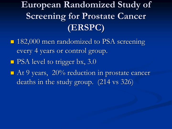 European Randomized Study of Screening for Prostate Cancer (ERSPC)