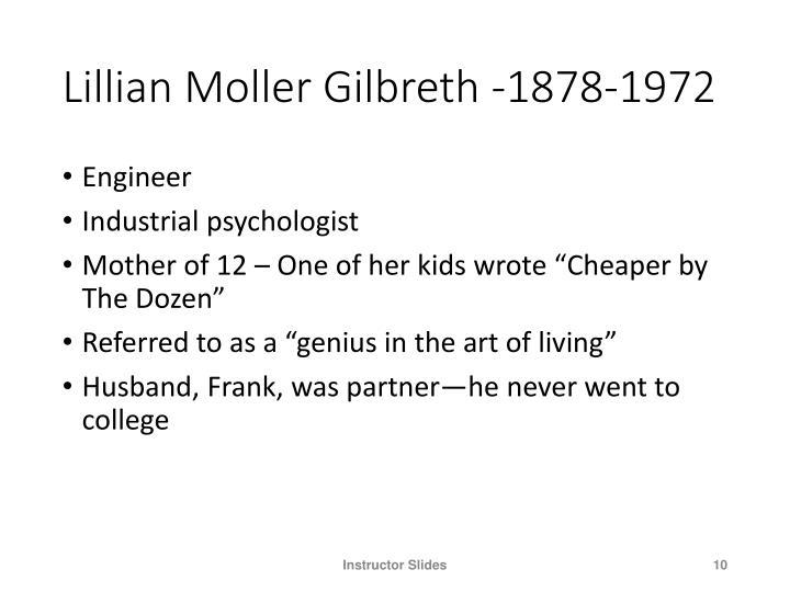 Lillian Moller Gilbreth -1878-1972