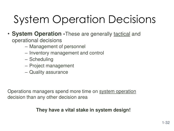 System Operation Decisions