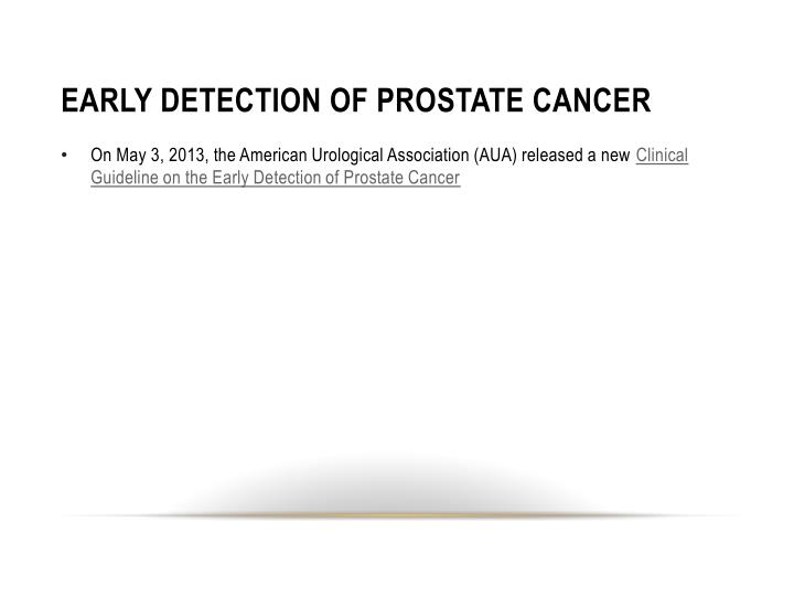 EARLY DETECTION OF PROSTATE CANCER