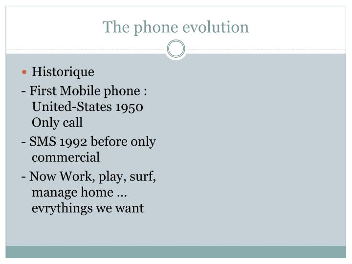 The phone evolution