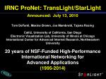 irnc pronet translight starlight announced july 13 2010
