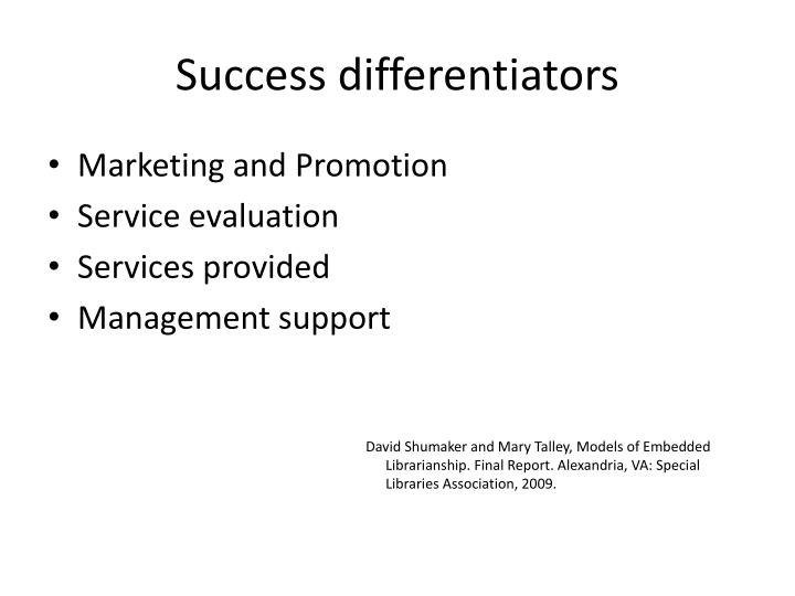 Success differentiators