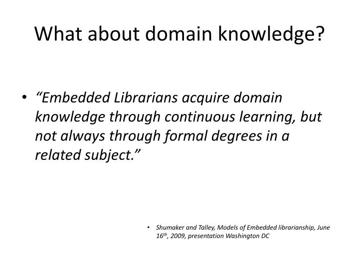 What about domain knowledge?