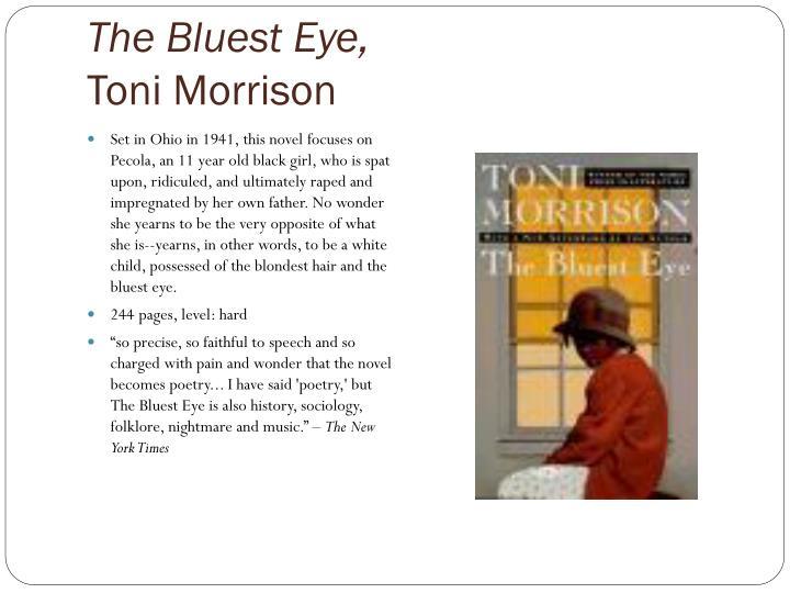 The Bluest Eye,