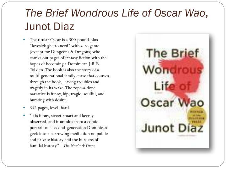 The Brief Wondrous Life of Oscar