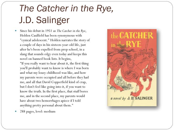 The Catcher in the Rye,